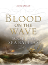 Blood on the Wave (eBook): Scottish Sea Battles