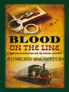 Blood on the Line (eBook): Inspector Robert Colbeck Series, Book 8