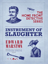 Instrument of Slaughter (eBook): Inspector Harvey Marmion and Sergeant Joe Keedy Series, Book 2