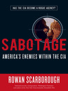 Sabotage (eBook): America's Enemies within the CIA