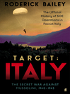 Target (eBook): Italy: The Secret War Against Mussolini 1940-1943