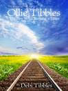 Ollie Tibbles (eBook): The Boy Who Became a Train
