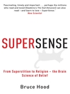Supersense (eBook): From Superstition to Religion--The Brain Science of Belief