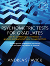 Psychometric Tests for Graduates (eBook): Gain the Confidence You Need to Excel At Graduate-level Psychometric and Management Tests