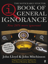 The Book of General Ignorance (eBook): Everything You Think You Know is Wrong