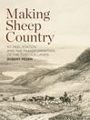 Making Sheep Country (eBook): Mt Peel Station and the Transformation of the Tussock Lands