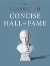 The Classic FM Concise Hall of Fame (eBook): Your Guide to the Greatest Music Ever Composed