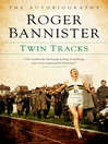 Twin Tracks (eBook): The Autobiography