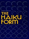The Haiku Form (eBook)