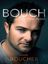 Bouch (eBook): Through my eyes