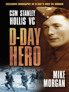 D-Day Hero (eBook): Cms Stanley Hollis Vc