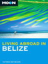 Moon Living Abroad in Belize (eBook)