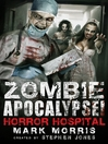 Zombie Apocalypse! Horror Hospital (eBook)