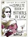 The Complete Book of Mothers-in-Law (eBook): A Celebration