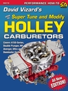 David Vizard's Holley Carburetors (eBook): How to Super Tune and Modify