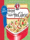 Our Favorite Recipes Under 400 Calories (eBook)