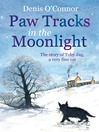 Paw Tracks in the Moonlight (eBook): The Story of Toby Jug, a Very Fine Cat