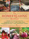 The Homesteading Handbook (eBook): A Back to Basics Guide to Growing Your Own Food, Canning, Keeping Chickens, Generating Your Own Energy, Crafting, Herbal Medicine, and More