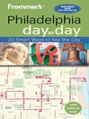 Frommer's Philadelphia day by day (eBook)