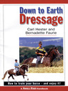 Down to Earth Dressage (eBook): How to Train Your Horse—and Enjoy It!