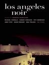 Los Angeles Noir (eBook)