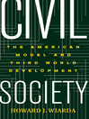 Civil Society (eBook): The American Model And Third World Development
