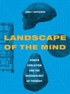 Landscape of the Mind (eBook): Human Evolution and the Archeology of Thought