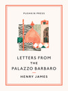 Letters from the Palazzo Barbaro (eBook)