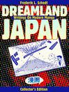 Dreamland Japan (eBook): Writings on Modern Manga