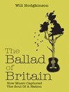 The Ballad of Britain (eBook): How Music Captured The Soul of a Nation