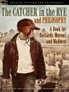 The Catcher in the Rye and Philosophy (eBook)