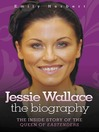 Jessie Wallace (eBook): The Inside Story of the Queen of Eastenders
