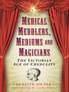 Medical Meddlers, Mediums and Magicians (eBook)