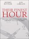 Their Finest Hour (eBook): Master Therapists Share Their Greatest Success Stories