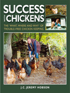Success with Chickens (eBook): The What, Where and Why of Trouble-free Chicken Keeping