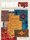 Oriental Rugs (eBook): An Illustrated Lexicon of Motifs, Materials, and Origins