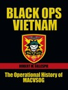 Black Ops, Vietnam (eBook): An Operational History of MACVSOG