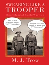 Swearing Like a Trooper (eBook): Rude Slang of World War Two