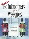 Mair Edinbuggers Vs Weegies & Merr Weegies Vs Edinbuggers (eBook)
