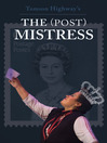 The (Post) Mistress (eBook)