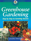 Greenhouse Gardening (eBook): Step-by-step to Growing Success