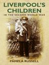 Liverpool's Children in the Second World War (eBook)
