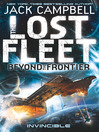 Invincible (eBook): The Lost Fleet: Beyond the Frontier Series, Book 2