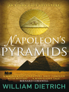 Napoleon's Pyramids (eBook): Ethan Gage Series, Book 1
