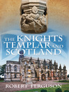 The Knights Templar and Scotland (eBook)