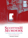 Scottish Murders (eBook): From Burke and Hare to Peter Tobin