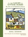The Garden Cottage Diaries (eBook): My Year in the Eighteenth Century