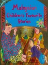 Malaysian Children's Favorite Stories (eBook)