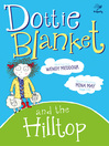 Dottie Blanket and the Hilltop (eBook)