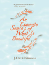 An Exquisite Sense of What Is Beautiful (eBook)